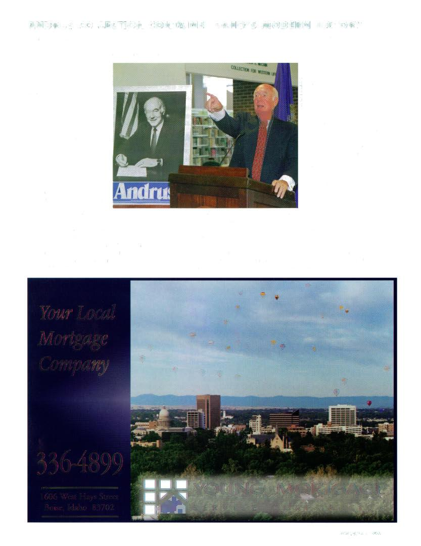 ANDRUS COLLECTION CONTAINS IDAHO'S MODERN HISTORY In four terms as Idaho's governor and four years as secretary of the Interior, Cecil Andrus influenced some of the most con tentious natural resource