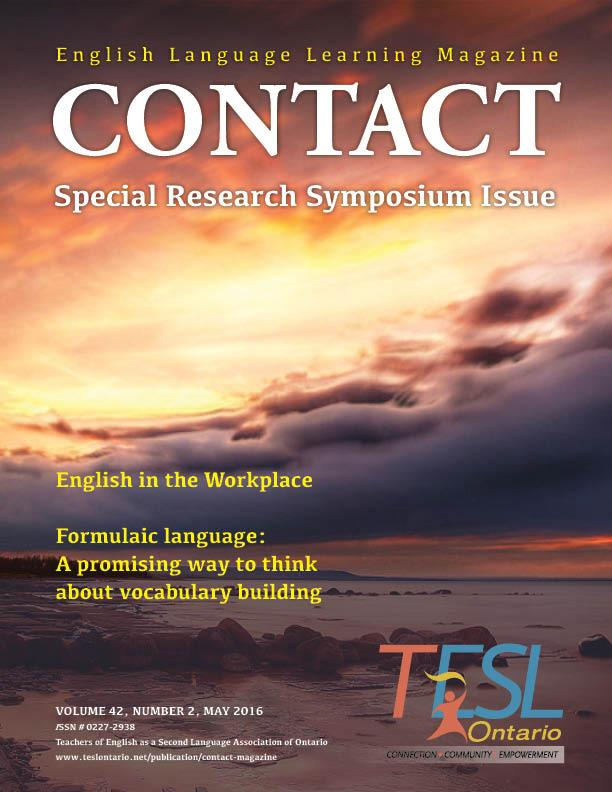 CONTACT Magazine VOLUME 42, NUMBER 2, MAY 2016 CONTACT Contact is published four times a year (Feb, June, August, and November) by TESL Ontario.