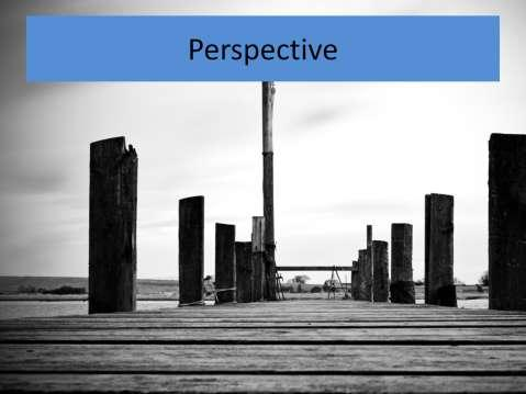 http://www.sxc.hu/photo/771656 Perspective Matters - Talk about the study that shows the value of different perspectives (i.e. Standing in front of a picture vs.