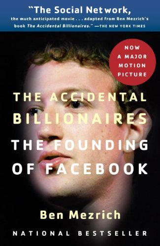 New Books November 2010 Spotlight presented by The Accidental billionaires: the founding of Facebook: a tale of sex, money, genius, and betrayal By Ben Mezrich Doriot and Tanoto Libraries HC100.
