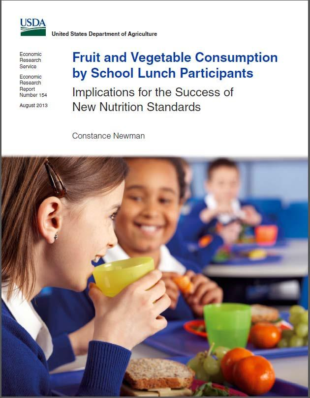 California Smarter Lunchrooms Movement Report Conclusion: Other efforts will be needed to encourage more students to try the new fruit and vegetable