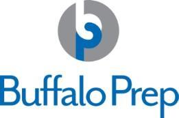 High School Prep Parent/Guardian Responses Please answer the following questions so your child may be considered for the program: 1) Buffalo Prep requires time, commitment, and dedication from its