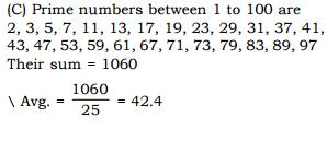 Question (71) Average of prime numbers between 0 to 100 is: 0 स 100 तक क ब च क सभ अभषज य स ख यषओ कष औसत ह? (A) 46.5 (B) 44.5 (C) 42.4 (D) 48.