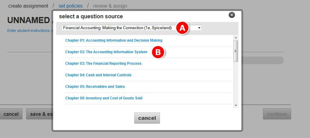 Section 5: Assignments Creating a New Assignment from the Question Bank A.