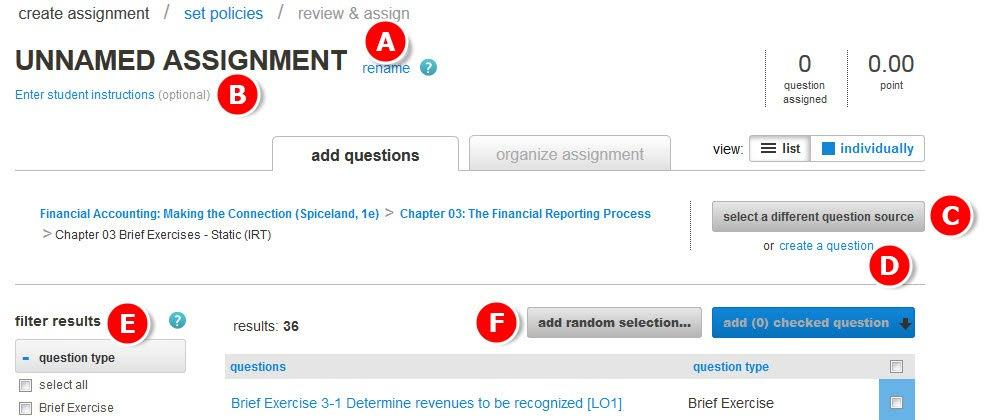 Section 5: Assignments Creating a New Assignment from the Question Bank - Continued A.