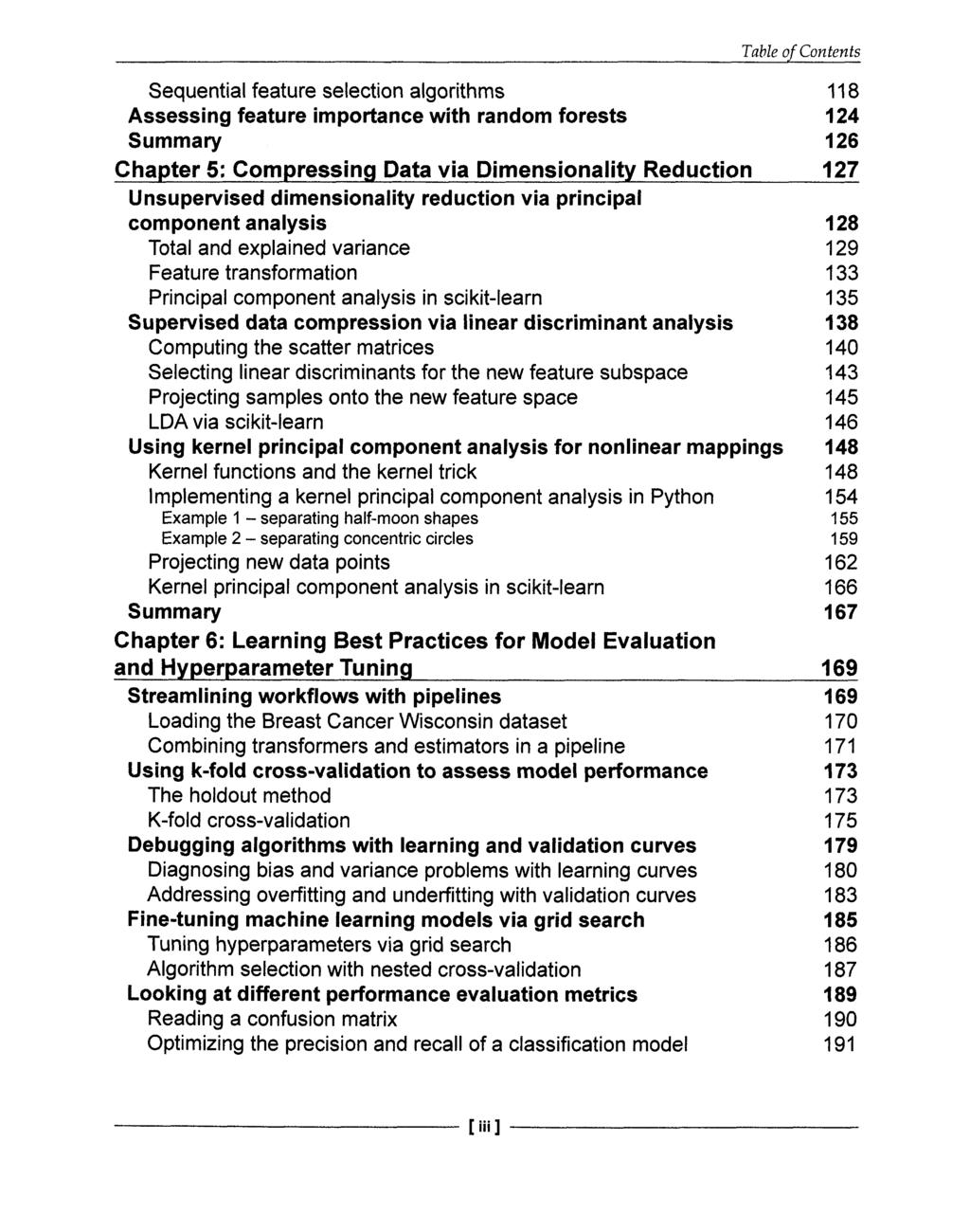 separating Table of Contents Sequential feature selection algorithms 118 Assessing feature importance with random forests 124 Summary 126 Chapter 5: Compressing Data via Dimensionality Reduction 127