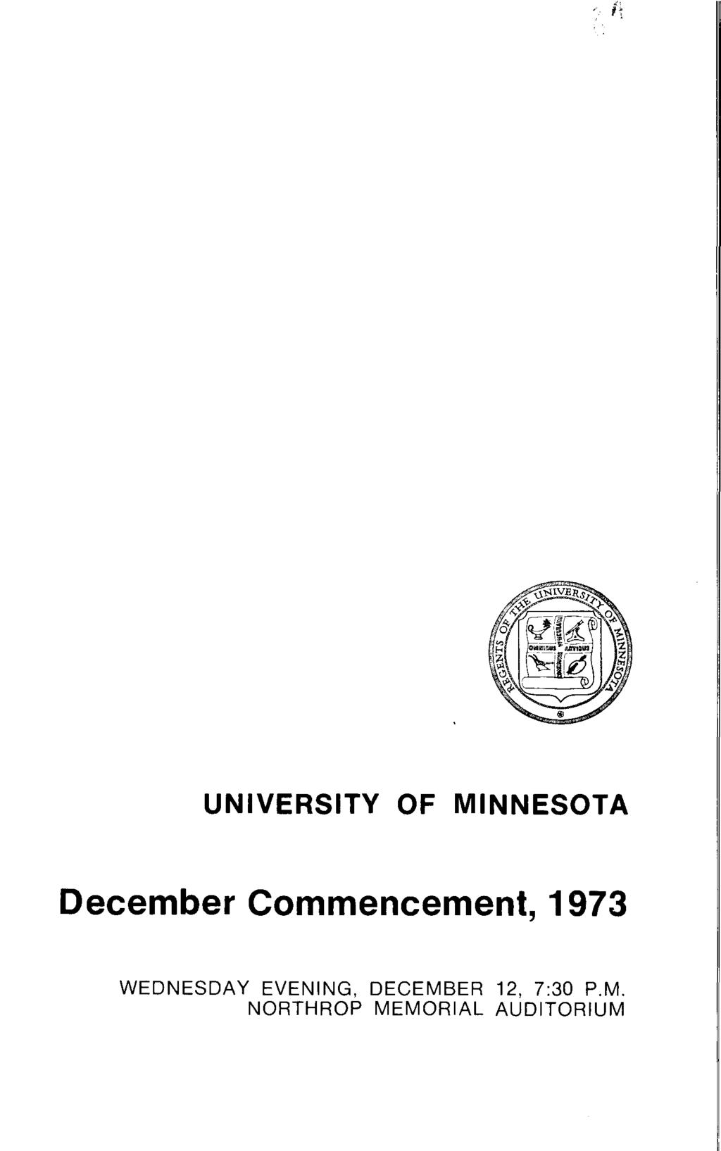 UNIVERSITY OF MINNESOTA December Commencement, 1973