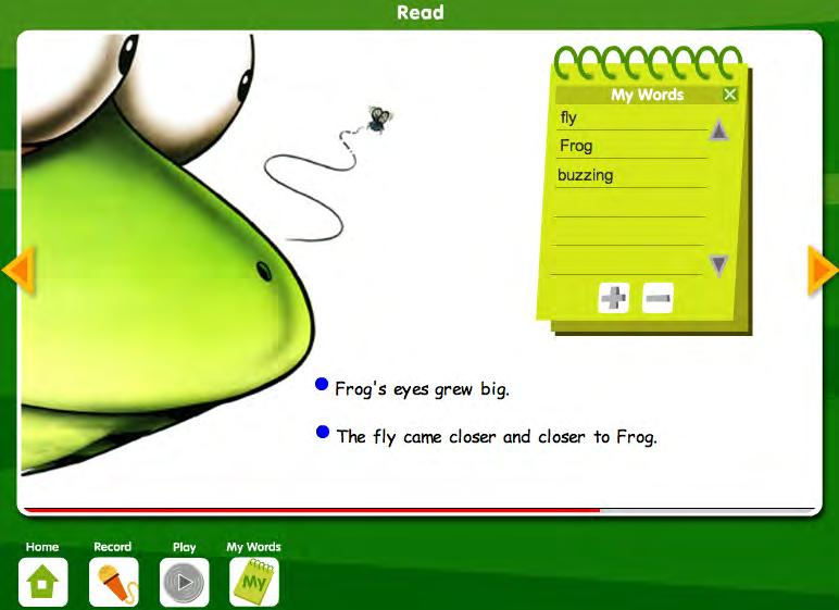 My Words List When students click the My Words button, a notepad appears on screen. Students can collect words in their My Words list for a variety of reasons.