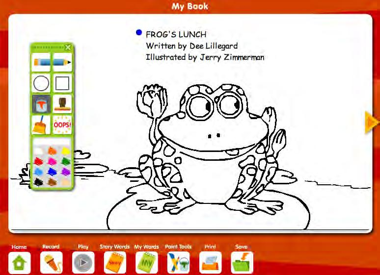 My Book Screen In My Book, students create their own versions of the story. They may rewrite and redraw one page or the entire book.