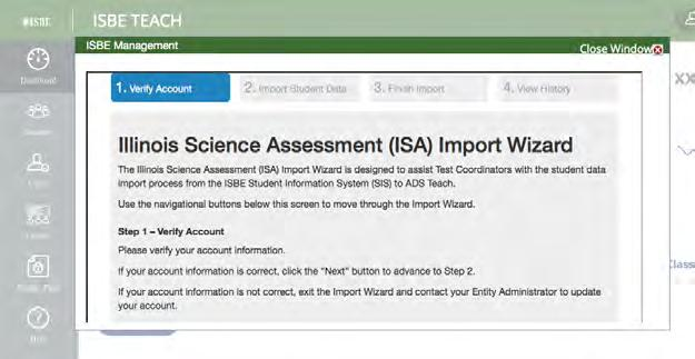 To use the ISA Import Wizard District Org Admin School Org Admin Test Admin Student 1. Log into ISBE Teach. 2.
