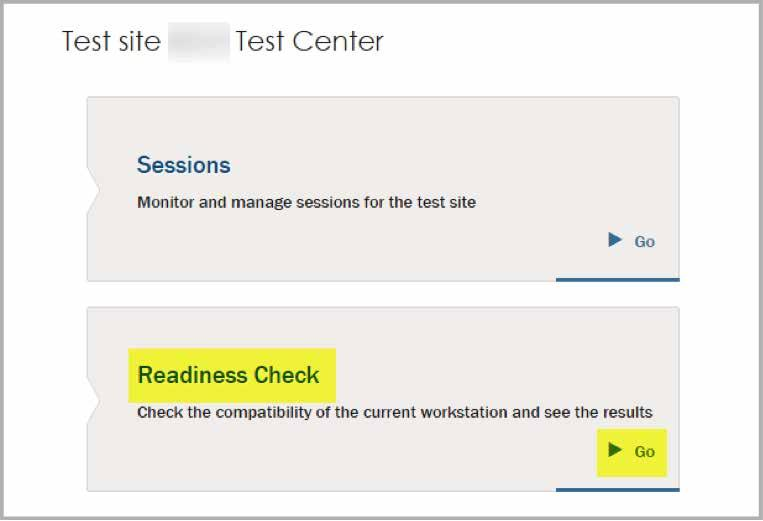 Readiness Check The readiness check validates the technical capabilities of each workstation to ensure proper