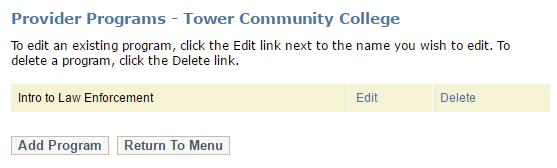 To manage your program information, add a program, or delete a program, on the Provider Menu, click Programs. The Provider Programs page displays.