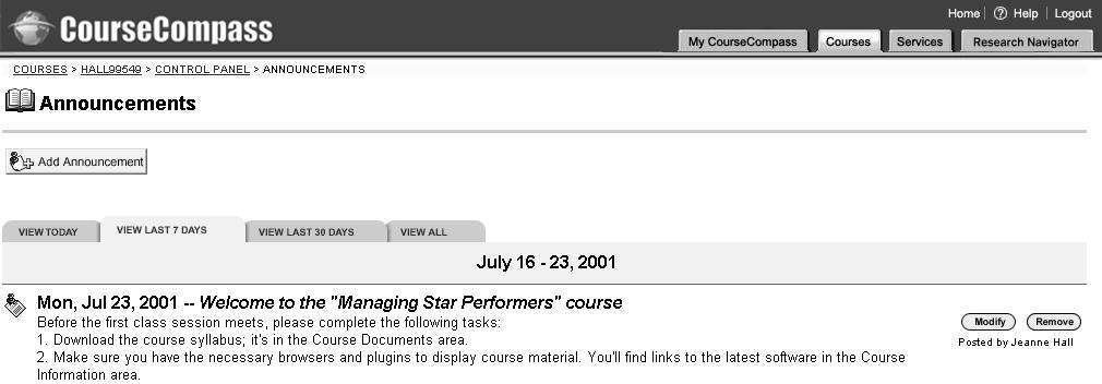 Adding a course syllabus 9 Click OK to view the announcement you just added. From this page, you can also modify the announcement, or remove it when you no longer need it.