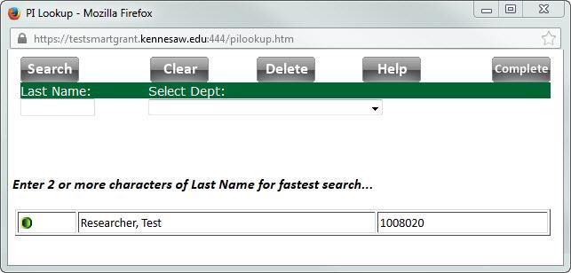Searching for a Principal Investigator 1. Click the search button next to Pls/Depts (see Figure 13). Figure 13 - Search button for PIs 2. The PI Lookup window will appear (See Figure 14).