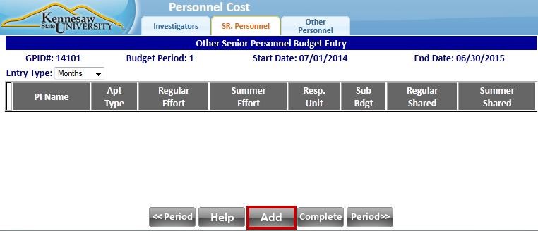 4. The second tab is SR. Personnel. On this tab, you will be budgeting for the time of KSU faculty who are not Principal Investigators. a. Click the SR. Personnel tab. b. Choose an Entry Type from the drop-down menu: Dollars, Tot Doll (Total Dollars), Months, or Pct.