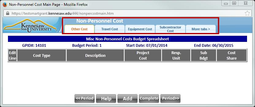 When you are finished entering all types of needed personnel, click the Complete button. 7. You are returned to the Budget Detail screen. Non-Personnel Cost 1.