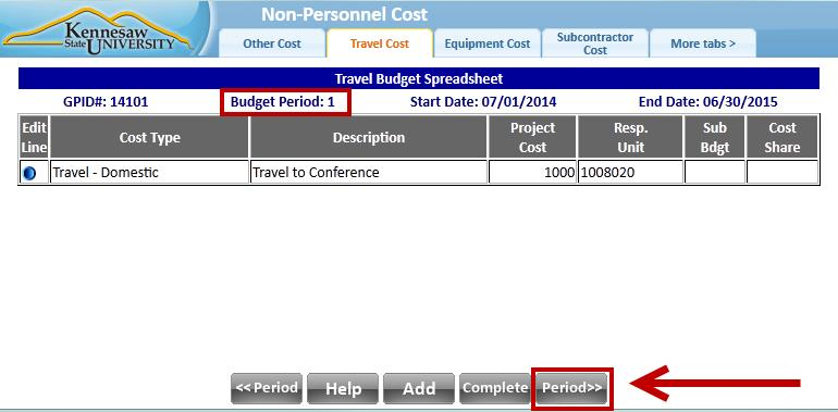 Editing the Copied Budget Period After you have replicated a budget period, you may need to make changes. For example, some costs will only be incurred in one period, not all periods. 1.