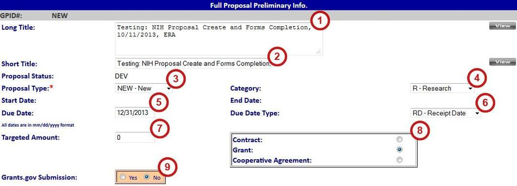 Step 1: Proposal Preliminary Info After navigating to the new proposal page, you are ready to start your proposal. Begin with the first tab, Proposal Preliminary Info (see Figure 7).