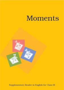 Class IX 0960 Moments - English Suppl. Reader Rs. 20.00 Serial Code Title Price 82 0960 Moments - English Suppl. Reader, Course - B Rs. 20.00 83 0961 Shemusi Prathmo Bhag Sanskrit Rs. 35.