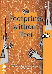 Class X 1060 Footprints without Feet English Suppl. Reader Rs. 25.00 Serial Code Title Price 101 1060 Footprints without Feet English Suppl. Rs. 25.00 Reader Course - B 102 1061 Shemusi Dwitiya Bhag -Sanskrit Rs.
