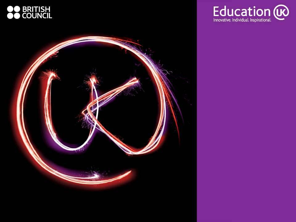 UK Positioning (Marketing & Recruitment) Education UK brand evaluation and development of the Education UK brand to meet the