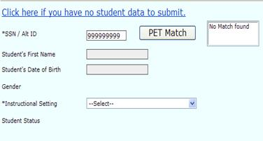 Data Entry: Student Information- No PET match found