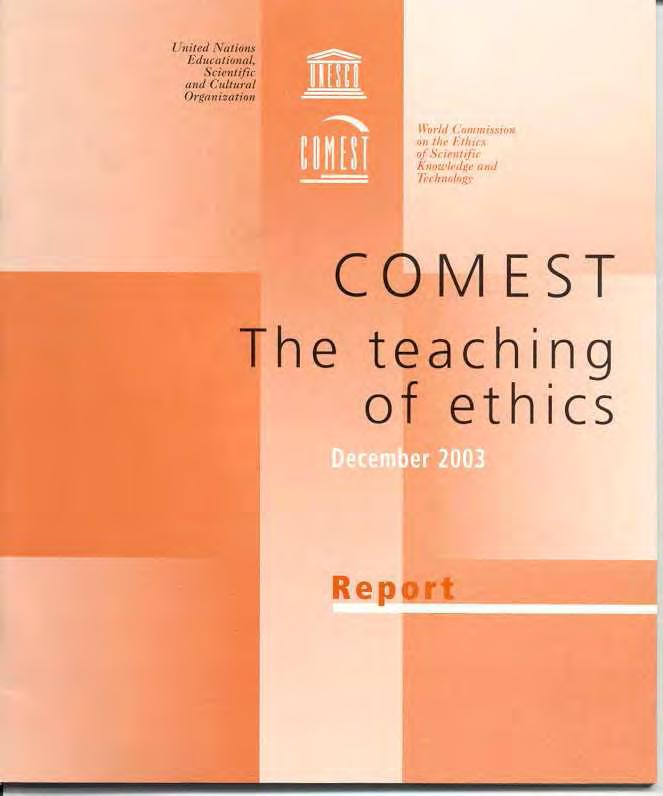 World Commission on the Ethics of Scientific Knowledge andtechnology (COMEST) Report of working
