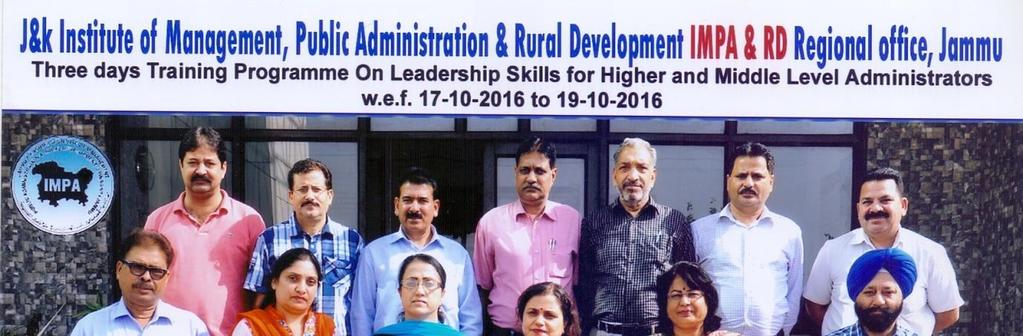 CENTRE FOR GOOD GOVERNANCE & ADMINISTRATIVE REFORMS Leadership Skills for Higher and Middle Level Administrators(17th-19 th ) Oct, 2016.