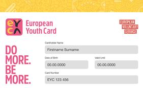 Issue1 Page 3 European Youth Card for all EVS participants from 2017 onwards All young people who join the European Voluntary Service in 2017 and 2018 will receive a free European Youth Card to help