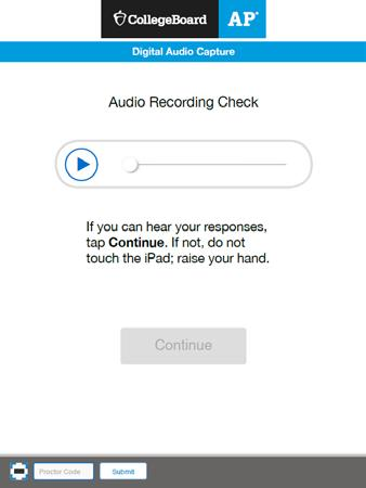Playing Back the Recording and Uploading 12. The Audio Recording Check screen appears after students have selected Yes on the Stop Recording message.
