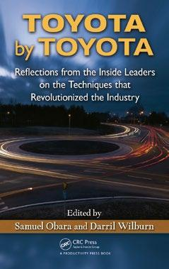 CHAPTER 7 TOYOTA KAIZEN METHODS This chapter is excerpted from Toyota by Toyota; Reflections from the Inside Leaders on the Techniques