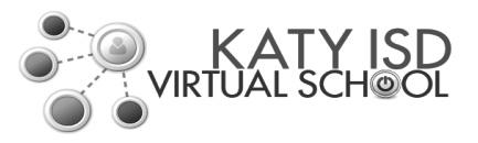 Katy ISD Virtual School (KVS) 0103VIR English III Fall, Spring, Summer 0104VIR English IV Fall, Spring, Summer VIR Creative Writing Fall, Spring, Summer 0224VIR 0224VIR PreAP Geometry** PreAP