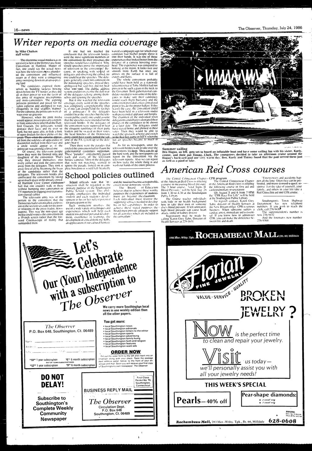16--news _ Ir'l The Observer, Thursday, July 24, 1986 Writer reports on media coverage by Mike Chaiken staff riter Theeteet on;c vu;ual med:a v. a,.