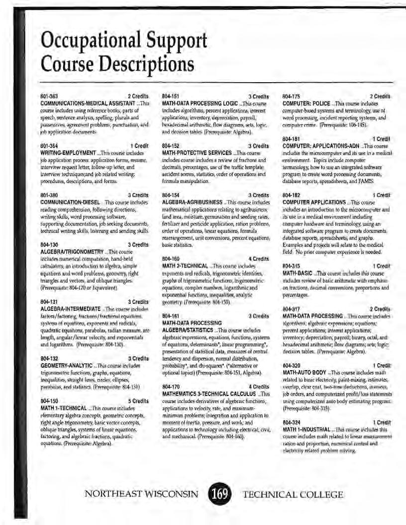 Occupational Support Course Descriptions 801-363 2 Credits COMMUNICATIONS MEDICAL ASSISTANT.