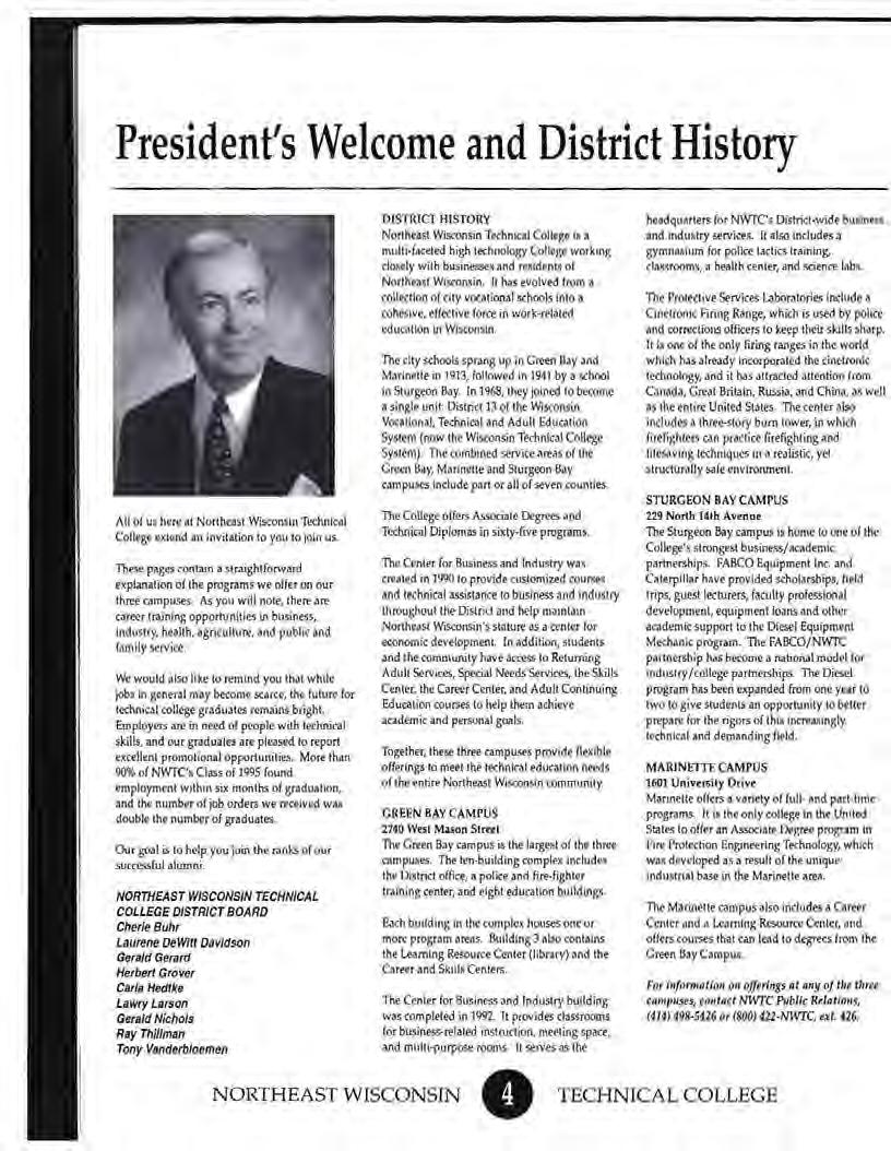 President's Welcome and District History All ol us here at Northeast Wisconsin Technkal College extend an invitition to yc>u to join u$.