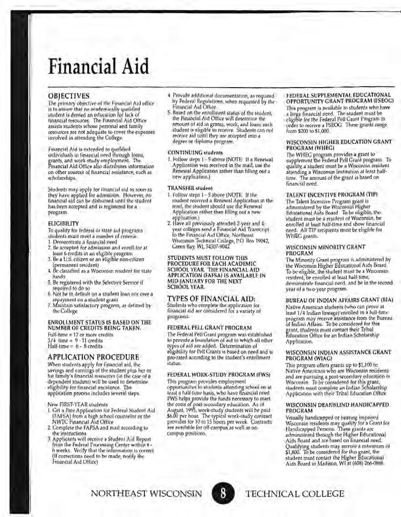 Financial Aid OBJECTIVES The prima.ry objective o( lhe Financial Aid office ~to as.5urt that no a(ademically qualified student is denied an education for lock of financial rhources.