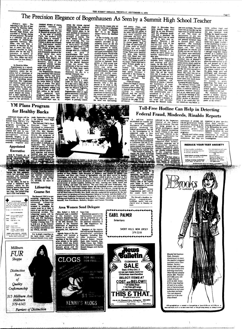 itma. THE SUMMT HERALD, THURSDAY, SEPTEMBER 6, 1979 The Precision Elegance of Bogenhausen As Seen by a Summit High School Teacher (Editor'* note: The following it the first of four articles by
