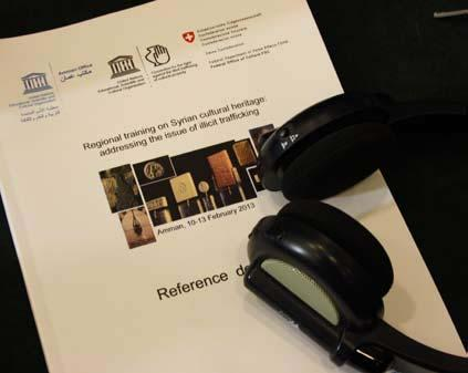 Culture Regional training on Syrian cultural heritage: addressing the issue of illicit trafficking As part of UNESCO s action in response to the current Syrian crisis, the Amman Office organized a