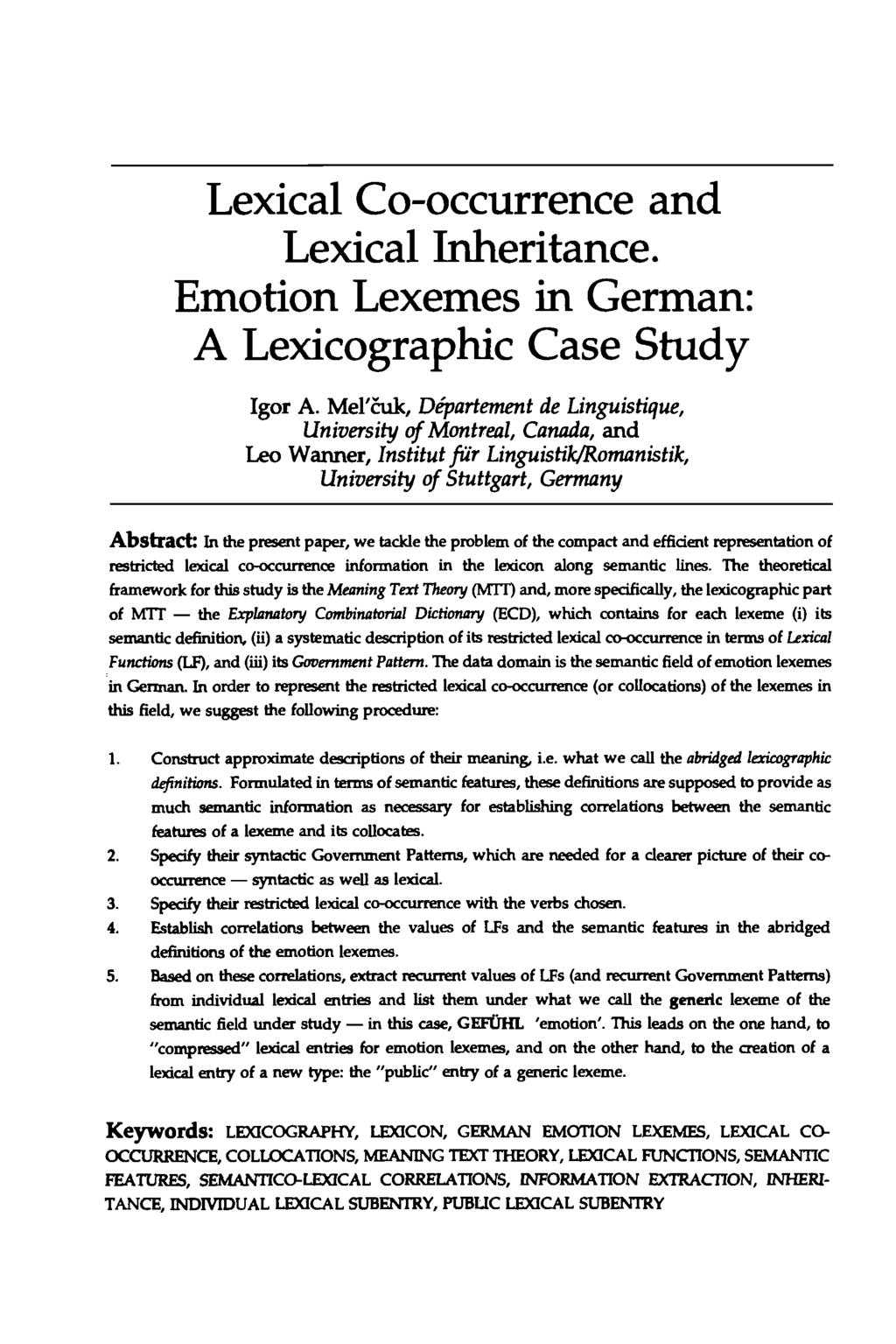 Lexical Co-occurrence and Lexical Inheritance. Emotion Lexemes in German: A Lexicographic Case Study Igor A.