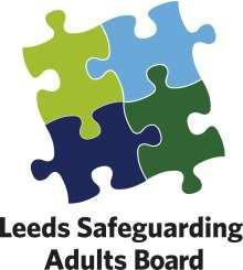 Leeds Safeguarding Adults Board Structure and sub-groups Together with Terms of Reference Safeguarding the