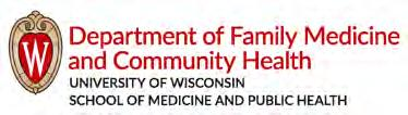 2017 Board of Regents of the University of Wisconsin System Editor: Andrea Schmick 1100 Delaplaine Court Madison, WI 53715-1896 Phone: (608) 263-4550 FAX: (608) 263-5813 fammed.wisc.edu facebook.