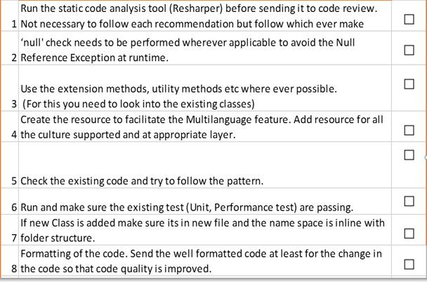 Computer Science & Information Technology (CS & IT) 3 Figure 1 Customized code review checklist Since one of the potential issues with code reviews is the lag time that they introduce into the