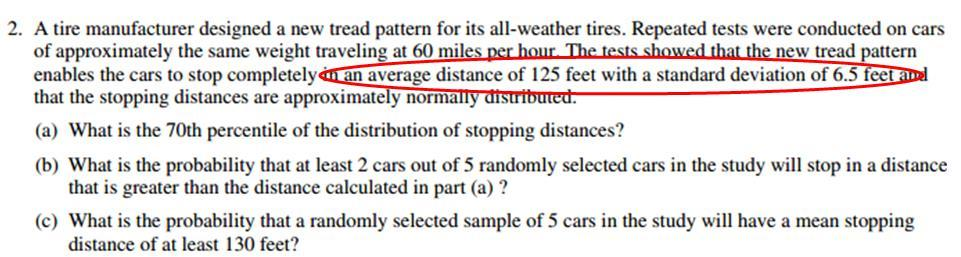 Standard Deviation Cont. Take, for instance, this question from the FRQ portion of the 2009 AP Stats exam.
