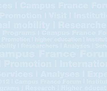 Supervised by the French Ministries in charge of Foreign Affairs and of Higher Education and Research, the principal missions of the new, enlarged Campus France are to promote French higher education