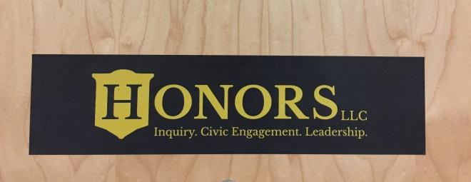 The official insignia of the Honors Living Learning Community, as displayed in Nugent Hall. Human nature is to seek out others who are in some ways like yourself.