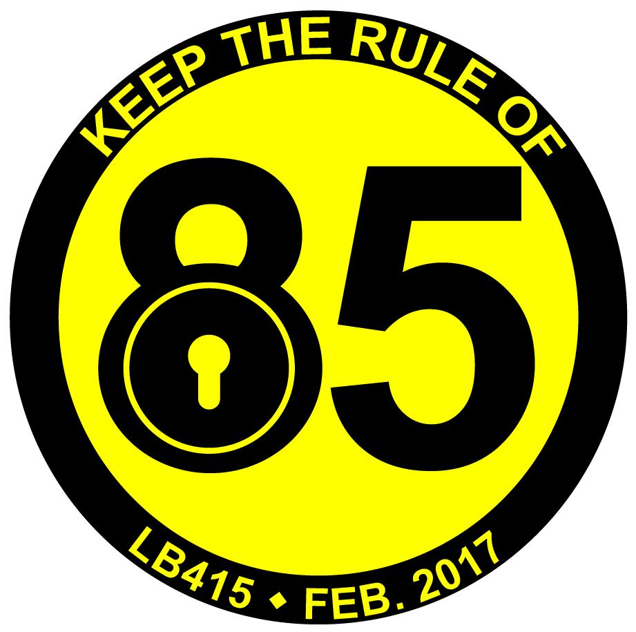 Mark Kolterman, LB415 would alter what is called the Rule of 85.