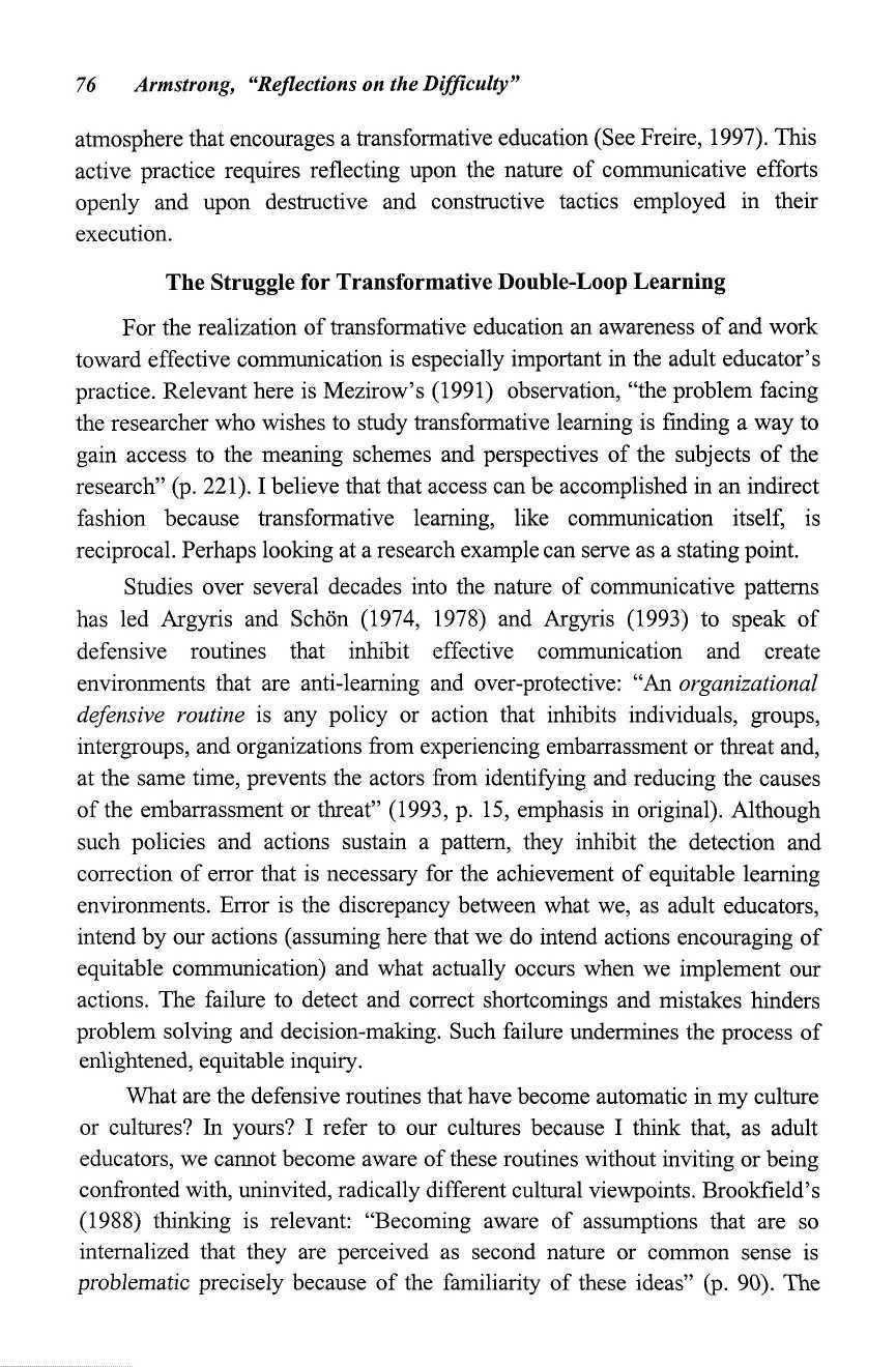 "76 Armstrong, ""Reflections on the Difficulty"" atmosphere that encourages a transformative education (See Freire, 1997)."