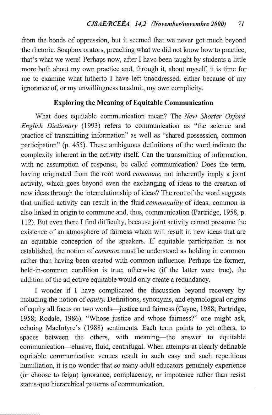 CJSAE/RCEEA 14,2 (November/novembre 2000) 71 from the bonds of oppression, but it seemed that we never got much beyond the rhetoric.