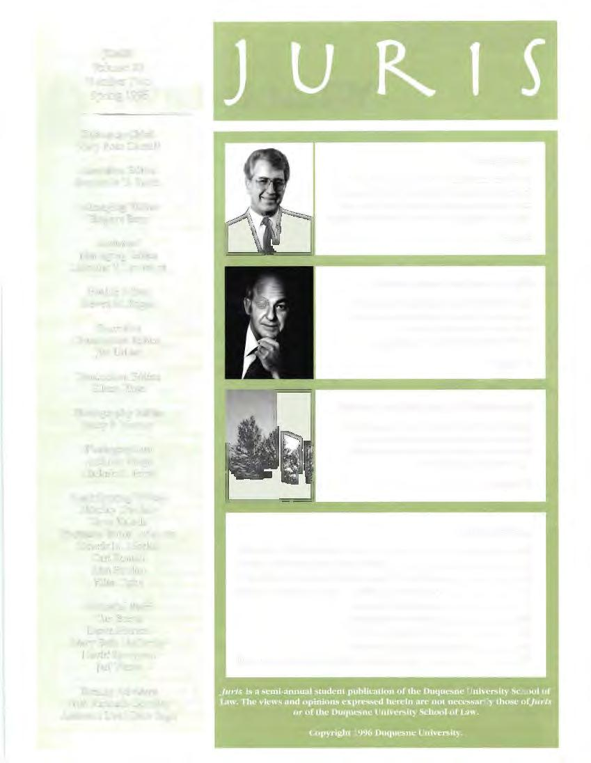 JURIS Volume 29 Number Two Spring 1996 Editor-in-Chief Mary Rose Castelli Executive Editor Stephanie D. Smith Managing Editor Tsegaye Beru Assistant Managing Editor Lorraine V.