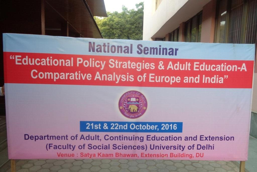 The proposed seminar on Education Policy Strategies and Adult Education: A comparative Analysis of Europe and India (21 to 22 Oct 2016) at University of Delhi was discussed at length.
